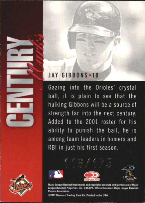 2001 Donruss Signature Century Marks #17 Jay Gibbons/175 back image