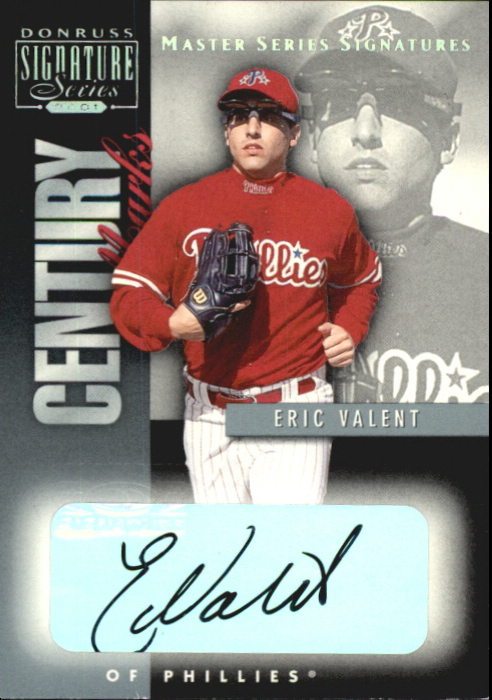 2001 Donruss Signature Century Marks Masters Series #46 Eric Valent