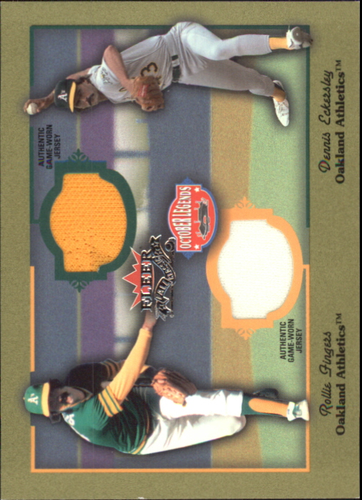 2002 Fleer Fall Classics October Legends Game Used Dual #11 Rollie Fingers Jsy/Dennis Eckersley Jsy