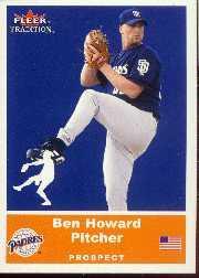 2002 Fleer Tradition Update #U3 Ben Howard SP RC