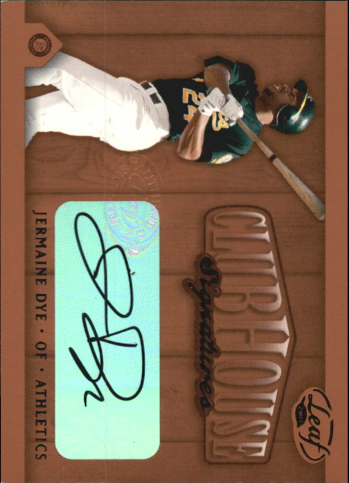 2002 Leaf Clubhouse Signatures Bronze #15 Jermaine Dye/125