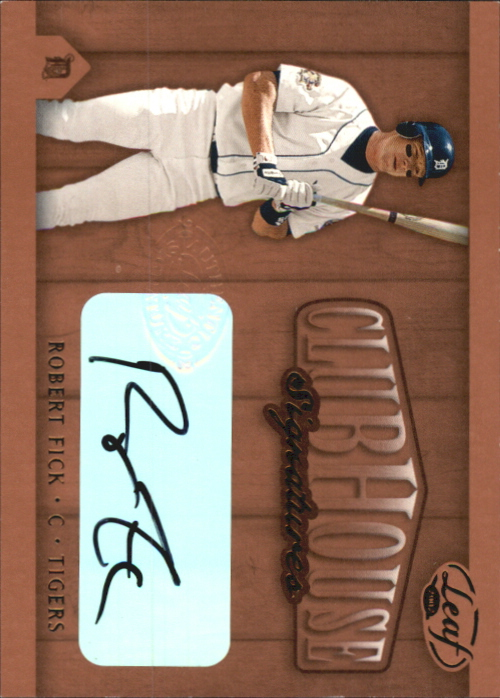 2002 Leaf Clubhouse Signatures Bronze #25 Robert Fick/300