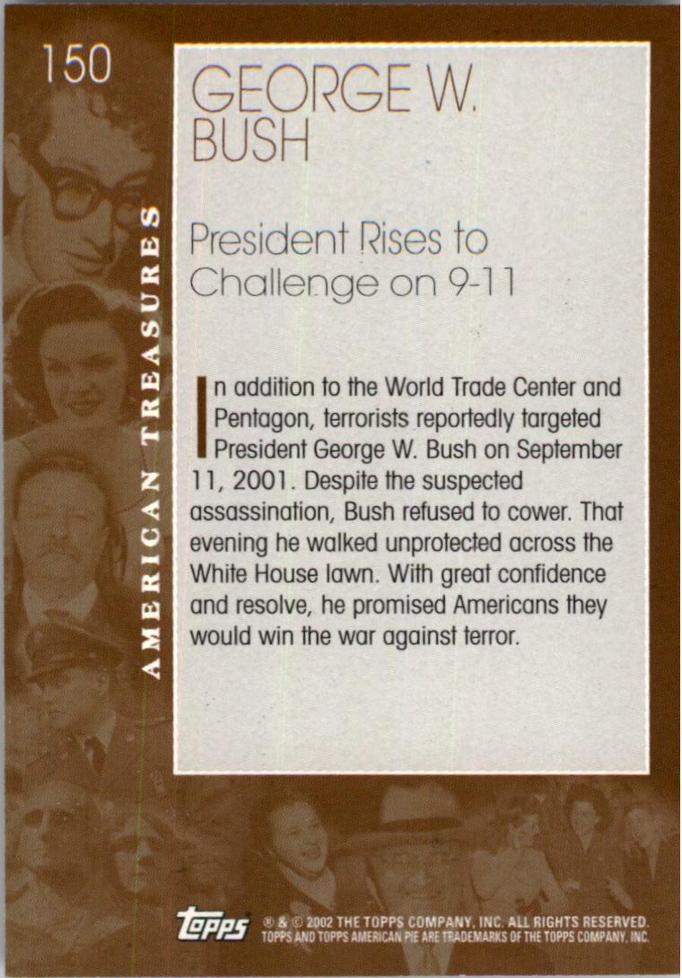 2002 Topps American Pie #150 George W. Bush back image