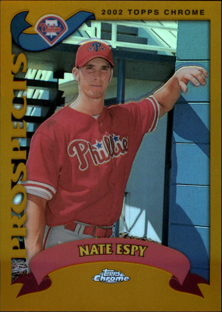 2002 Topps Chrome Gold Refractors #680 Nate Espy PROS