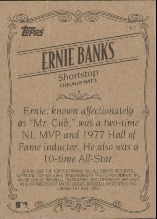 2002 Topps 206 #157 Ernie Banks RET back image