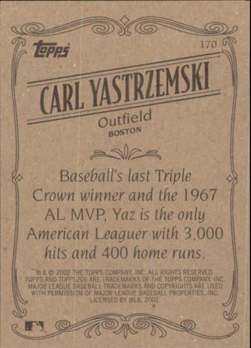 2002 Topps 206 #170 Carl Yastrzemski RET back image