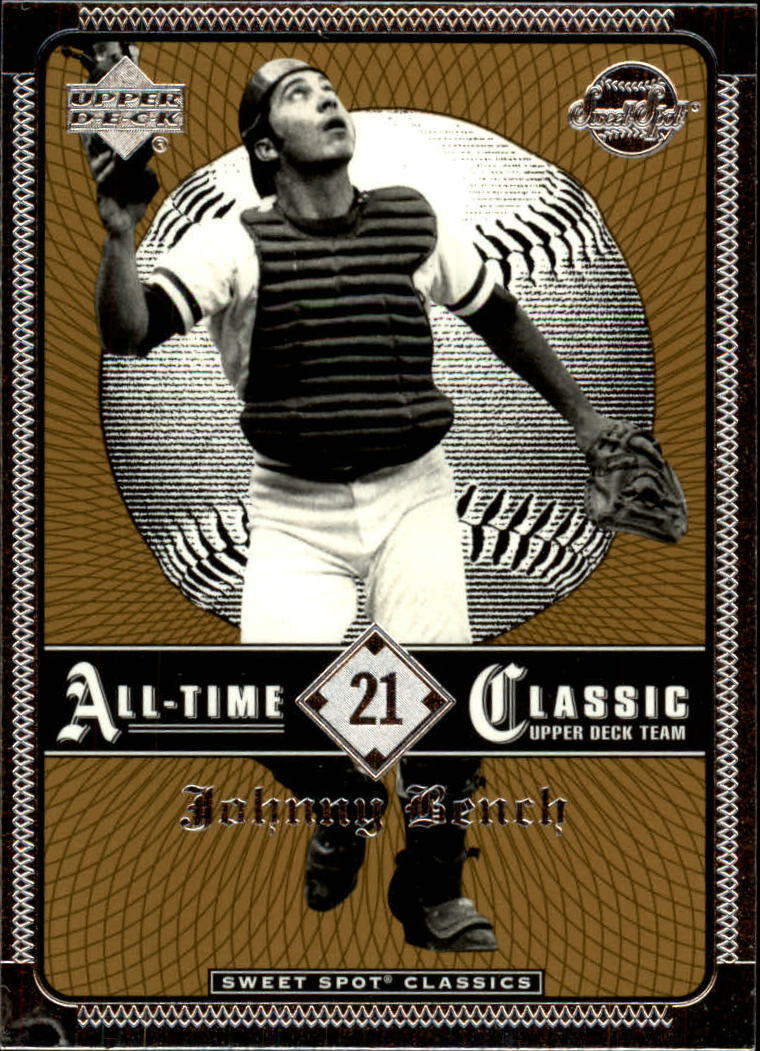 2002 Sweet Spot Classics #21 Johnny Bench
