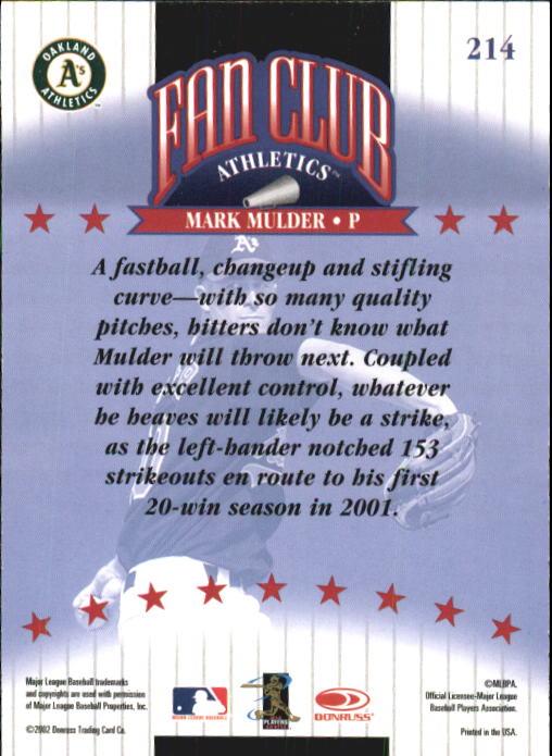 2002 Donruss #214 Mark Mulder FC back image