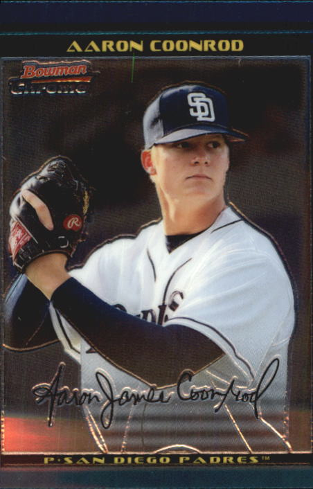 2002 Bowman Chrome Draft #82 Aaron Coonrod RC