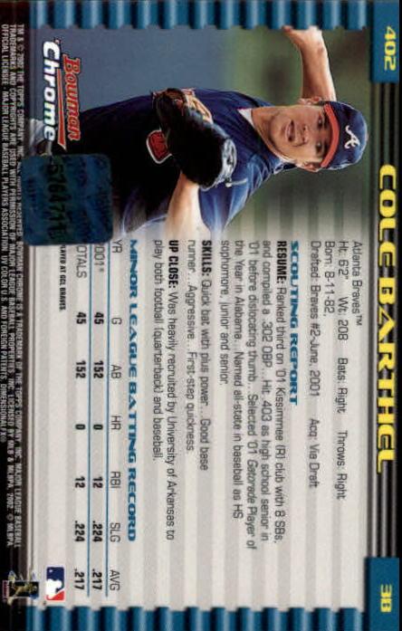 2002 Bowman Chrome #402 Cole Barthel AU A RC back image