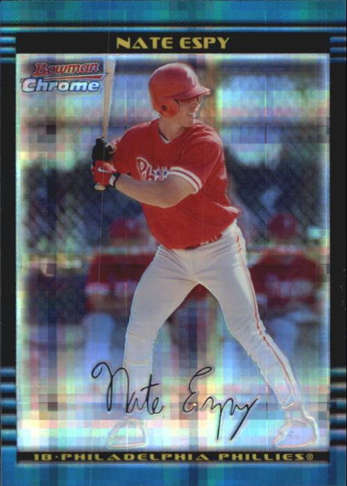 2002 Bowman Chrome X-Fractors #255 Nate Espy