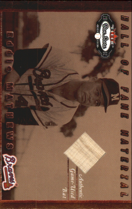 2002 Fleer Box Score Hall of Fame Material #5 Eddie Mathews Bat