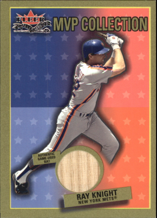 2002 Fleer Fall Classics MVP Collection Game Used #RK Ray Knight Bat