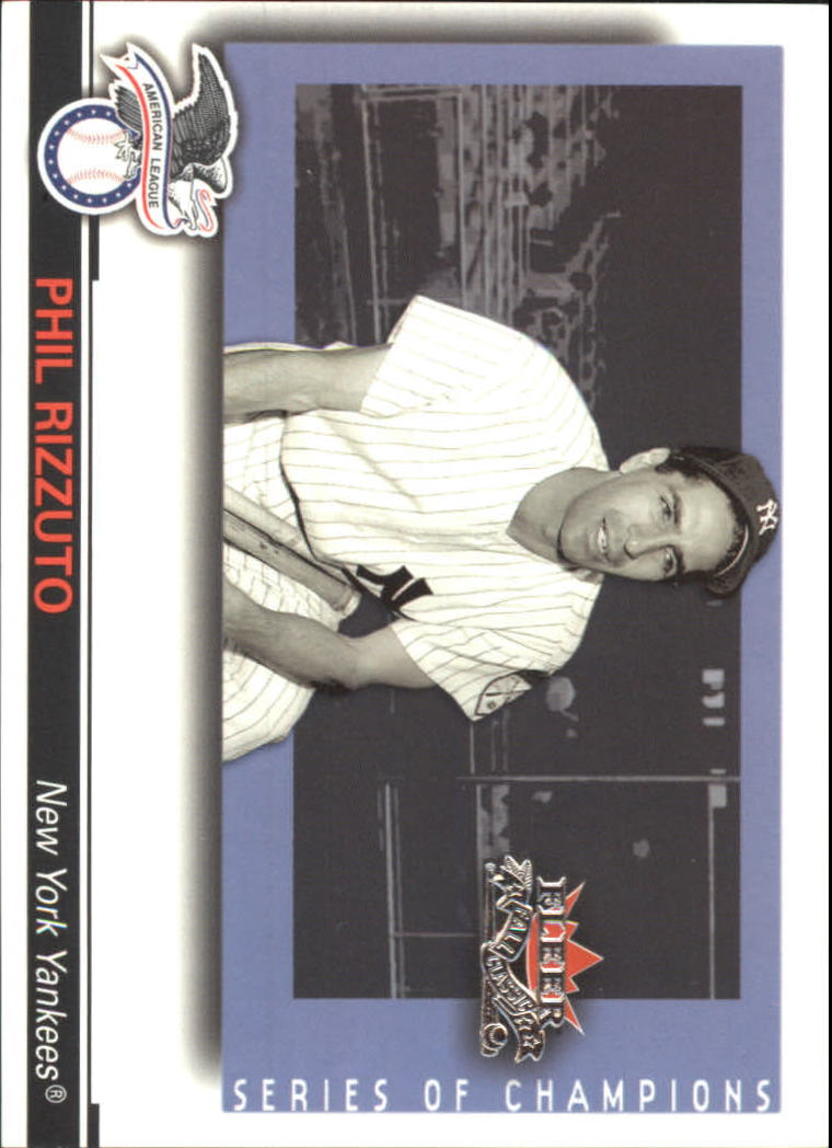 2002 Fleer Fall Classics Series of Champions #13 Phil Rizzuto
