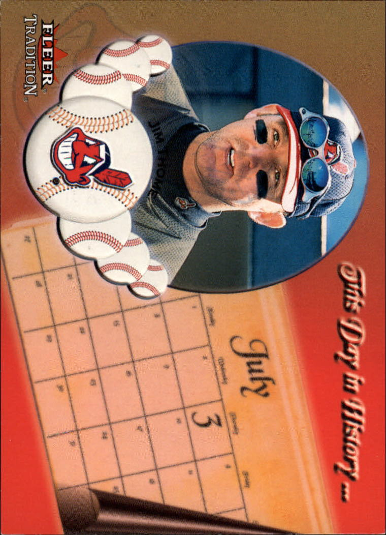 2002 Fleer Tradition Update This Day In History #U25 Jim Thome