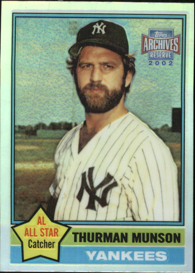 2002 Topps Archives Reserve #46 Thurman Munson 76