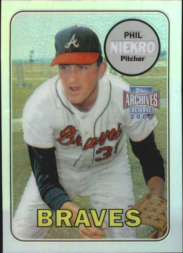 2002 Topps Archives Reserve #83 Phil Niekro 69