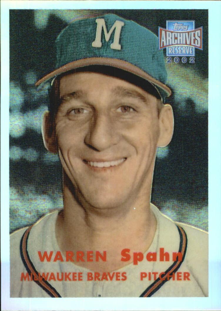 2002 Topps Archives Reserve #100 Warren Spahn 57
