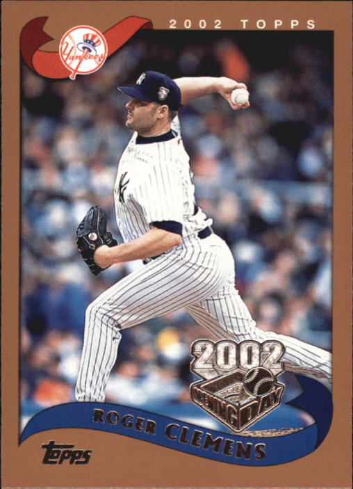 2002 Topps Opening Day #31 Roger Clemens