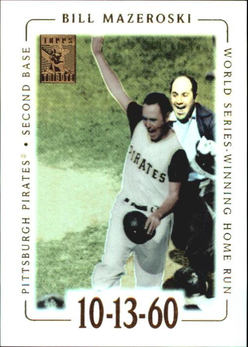 2002 Topps Tribute #60 Bill Mazeroski