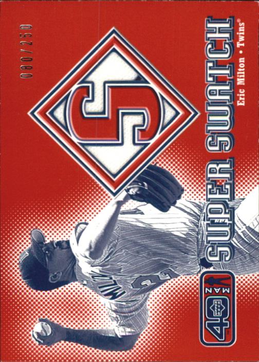 2002 Upper Deck 40-Man Super Swatch #SEM Eric Milton