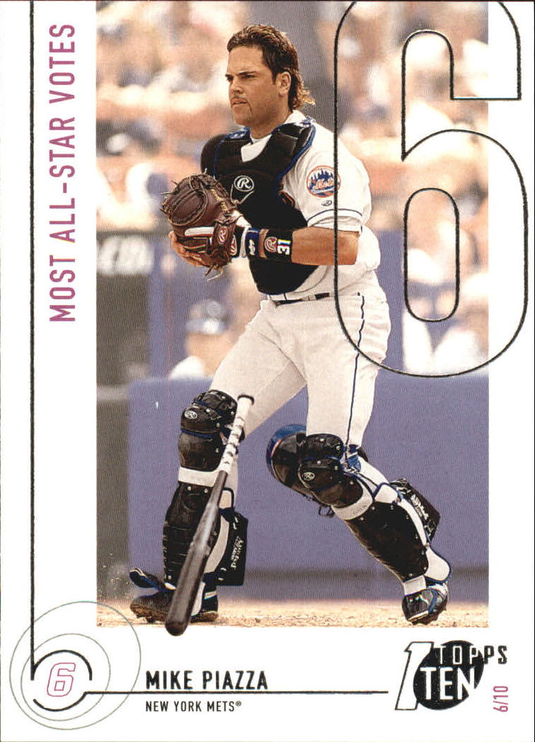 2002 Topps Ten #107 Mike Piazza AS VOTE