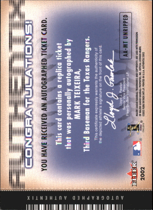 2002 Fleer Authentix Autograph AuthenTIX Unripped #AAMT Mark Teixeira back image