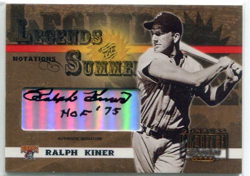 2003 Donruss Signature Legends of Summer Autographs Notations #29D Ralph Kiner HOF 75/100