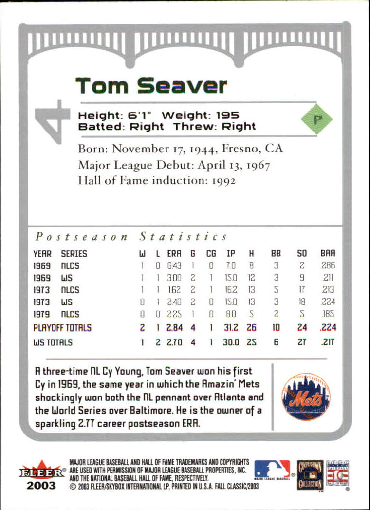 2003 Fleer Fall Classics #4 Tom Seaver back image