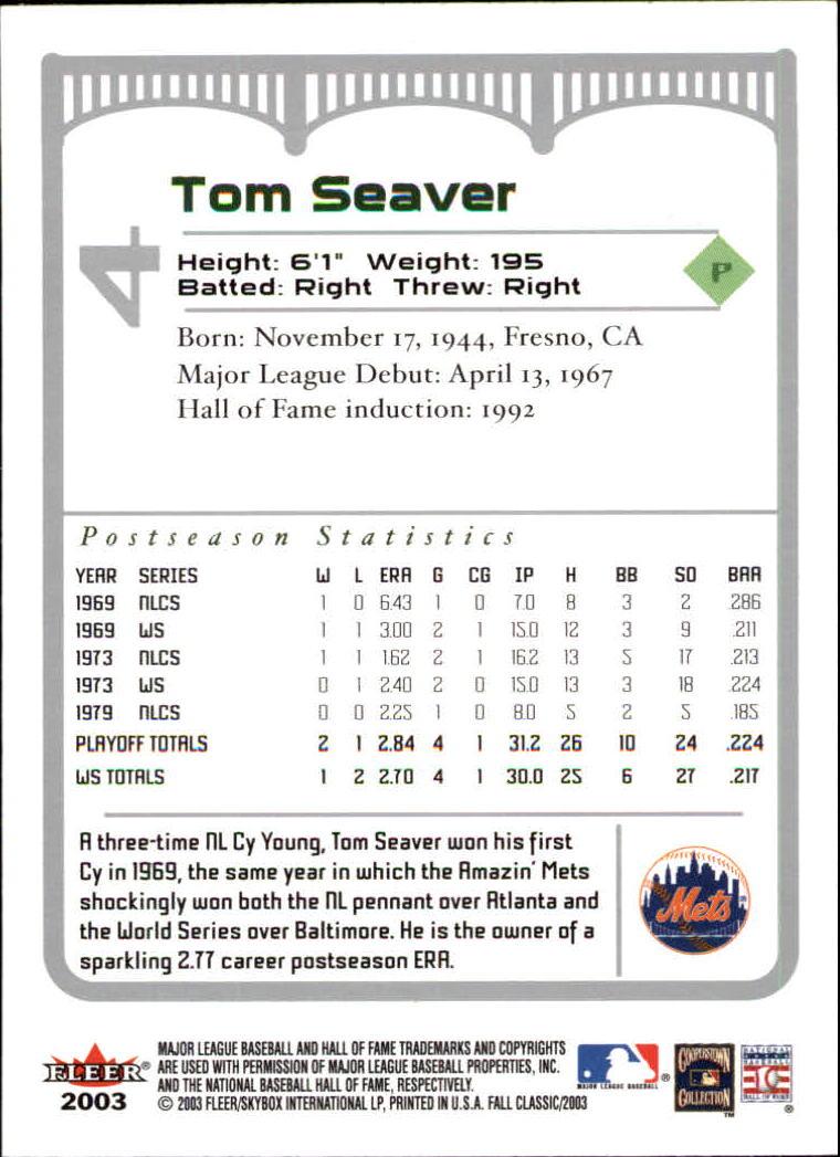 2003 Fleer Fall Classics #4 Tom Seaver back image