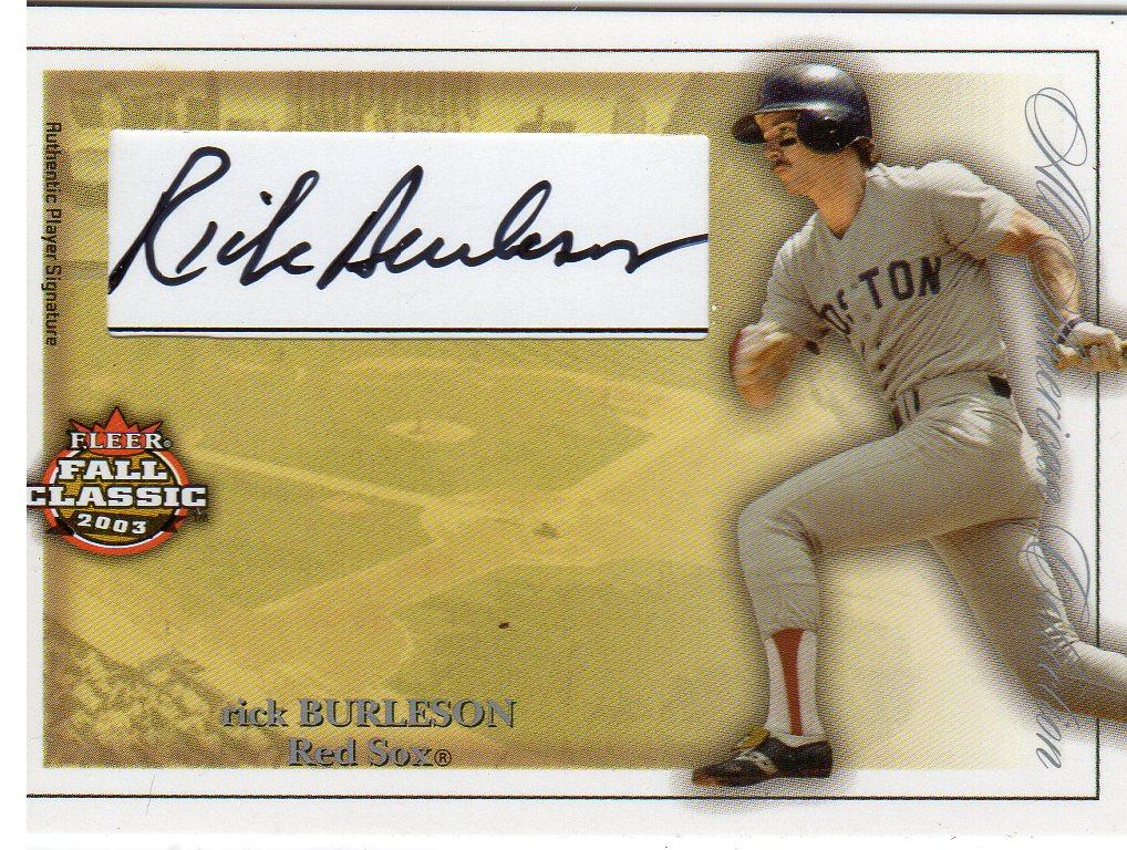 2003 Fleer Fall Classics All-American Autographs #RB Rick Burleson/250