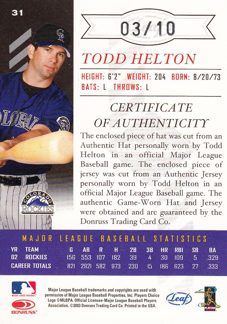 2003 Leaf Limited Threads Double Prime #31 Todd Helton H Hat-Jsy/10 back image