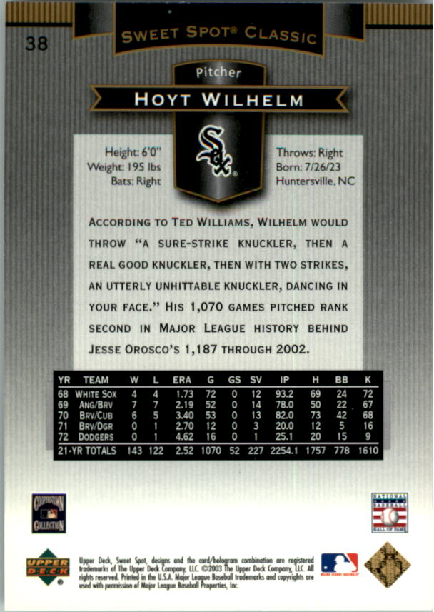 2003 Sweet Spot Classics #38 Hoyt Wilhelm back image