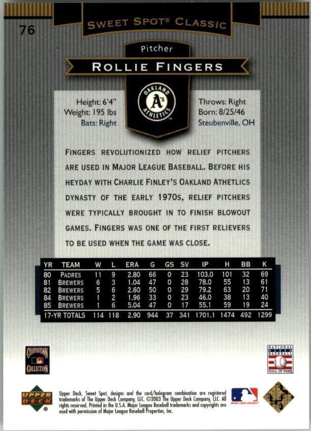 2003 Sweet Spot Classics #76 Rollie Fingers back image