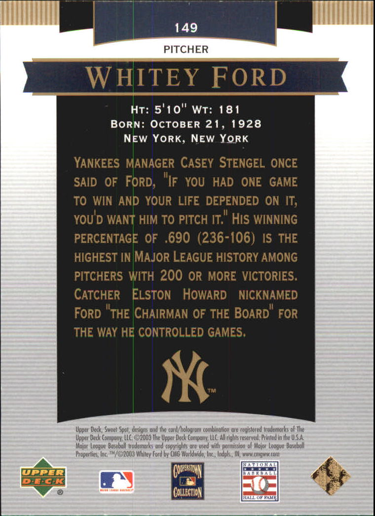 2003 Sweet Spot Classics #149 Whitey Ford YH back image