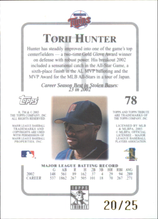 2003 Topps Tribute Contemporary Gold #78 Torii Hunter back image