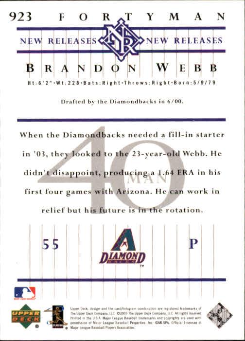 2003 Upper Deck 40-Man #923 Brandon Webb NR RC back image