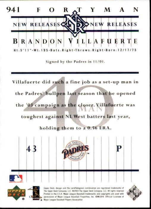 2003 Upper Deck 40-Man #941 Brandon Villafuerte NR back image