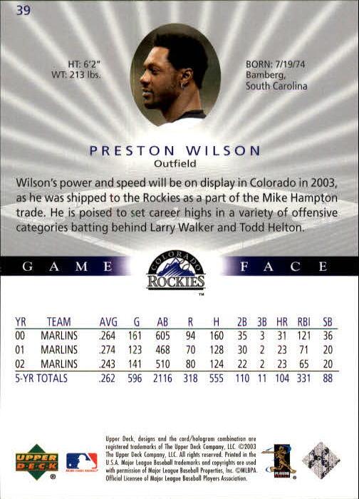 2003 Upper Deck Game Face #39 Preston Wilson back image
