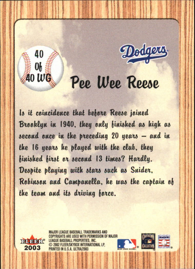 2003 Ultra When It Was A Game #40 Pee Wee Reese back image