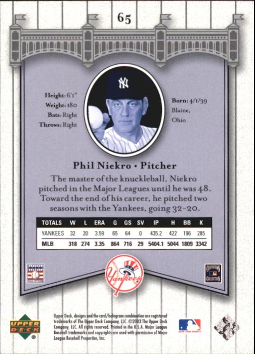 2003 Upper Deck Yankees Signature #65 Phil Niekro back image