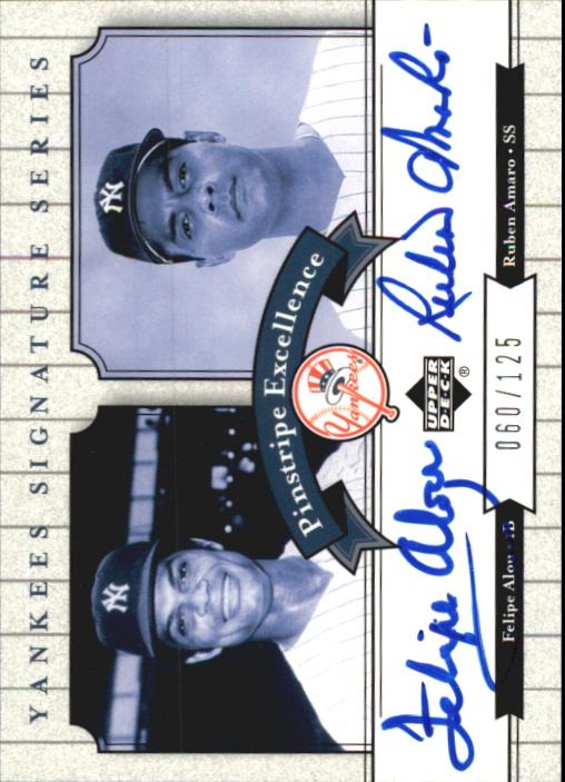 2003 Upper Deck Yankees Signature Pinstripe Excellence Autographs #AA Felipe Alou/Ruben Amaro