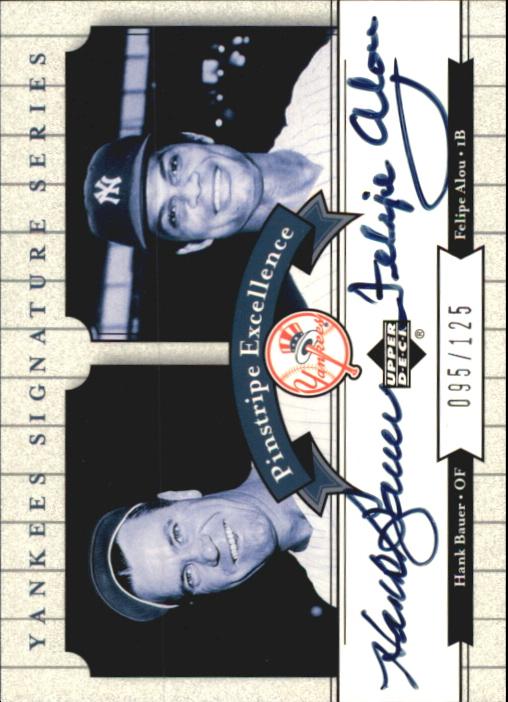 2003 Upper Deck Yankees Signature Pinstripe Excellence Autographs #BA Hank Bauer/Felipe Alou