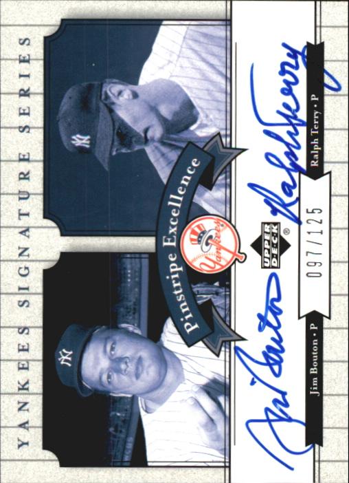 2003 Upper Deck Yankees Signature Pinstripe Excellence Autographs #BT Jim Bouton/Ralph Terry