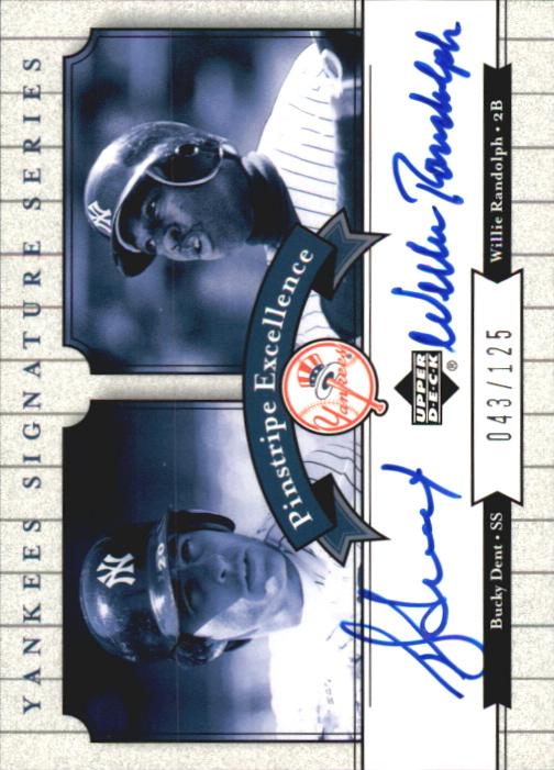 2003 Upper Deck Yankees Signature Pinstripe Excellence Autographs #DR Bucky Dent/Willie Randolph