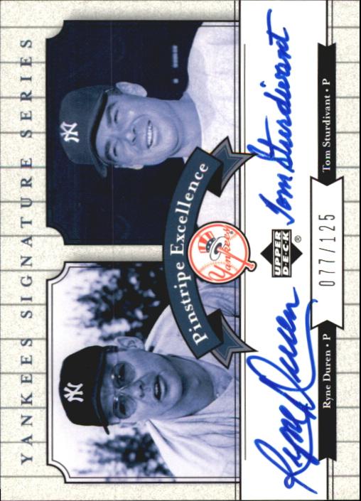 2003 Upper Deck Yankees Signature Pinstripe Excellence Autographs #DS Ryne Duren/Tom Sturdivant
