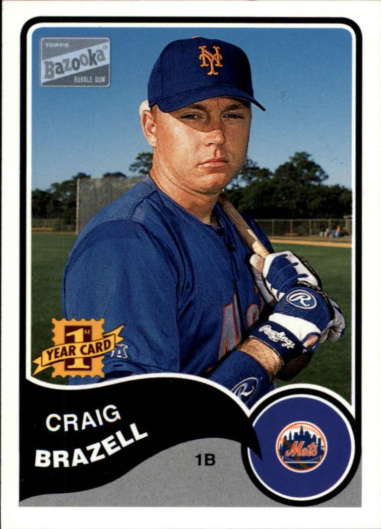 2003 Bazooka #122 Craig Brazell RC