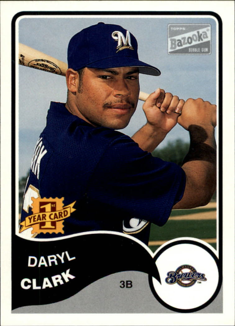 2003 Bazooka #147 Daryl Clark RC
