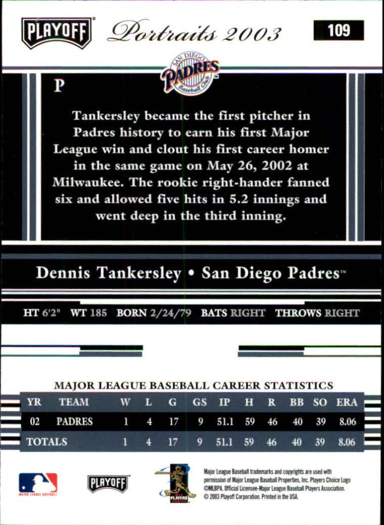2003 Playoff Portraits #109 Dennis Tankersley back image