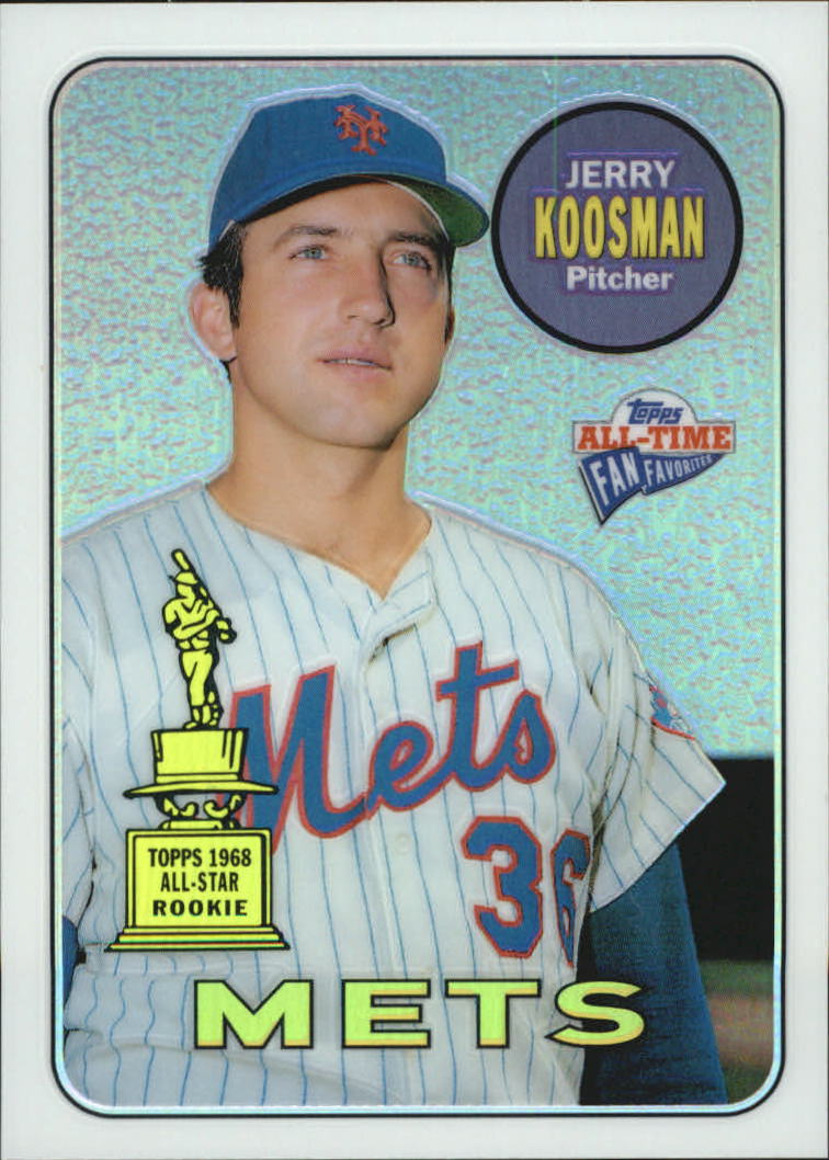 2003 Topps All-Time Fan Favorites Chrome Refractors #26 Jerry Koosman